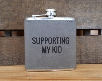 Supporting My Kid 6 Oz. Laser Etched Faux Leather Stainless Steel Flask, Soccer mom, stage mom, stage parent, sports dad, sports mom flask