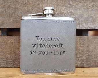 You Have Witchcraft In Your Lips 6 Oz. Laser Etched Faux Leather Stainless Steel Flask, Shakespeare, Henry V, Director, Actor, Stage Manager
