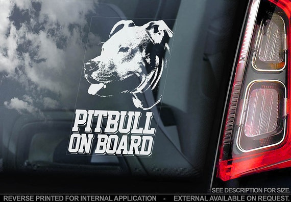 Pitbull on Board - Car Window Sticker - Uncropped Pit bull Terrier Dog Sign Decal - V01