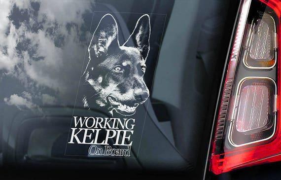 Working Kelpie on Board - Car Window Sticker -  Australian Farmer Dog Barb Sign Decal - V02