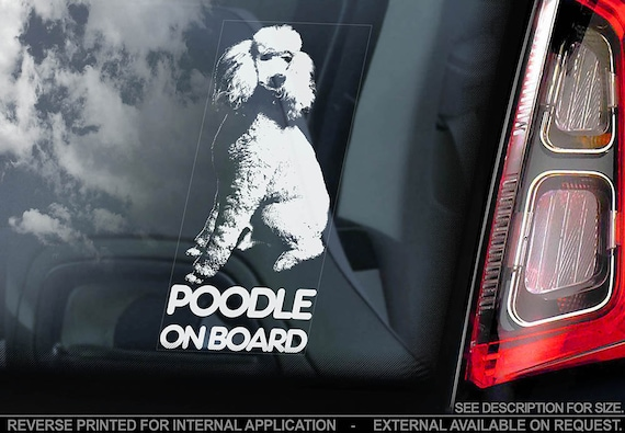 Poodle on Board - Car Window Sticker - Caniche Pudelhund Standard Dog Sign Decal - V01