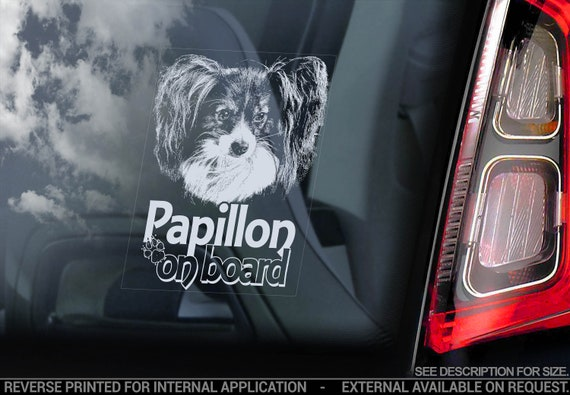 Papillon on Board - Car Window Sticker - Phalène Continental Toy Spaniel Dog Sign Decal - V04