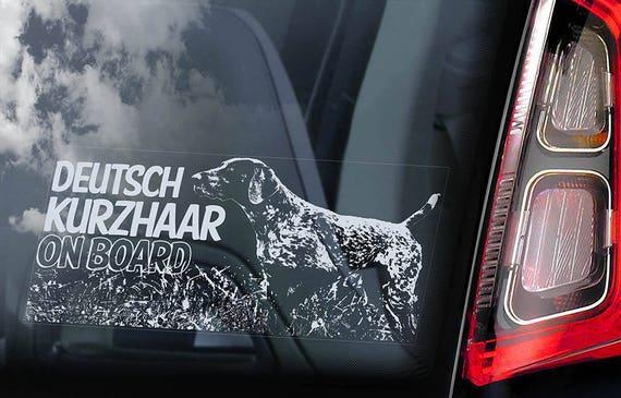 Deutsch Kurzhaar on Board - Car Window Sticker - Dog Sign German Shorthaired Pointer Decal - V02