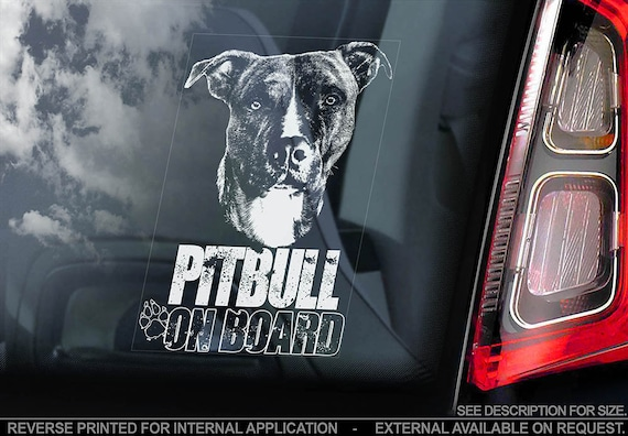 Pitbull on Board - Car Window Sticker - Pit bull Terrier Beware of the Dog Sign Decal - V04