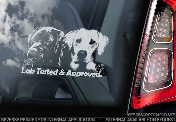 Lab Tested & Approved - Car Window Sticker - Labrador Retriever Dog Sign Bumper Decal - V03