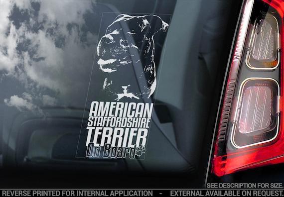 American Staffordshire Terrier on Board - Car Window Sticker - Staffie Staffy Bull Dog Sign Decal Gift - V10
