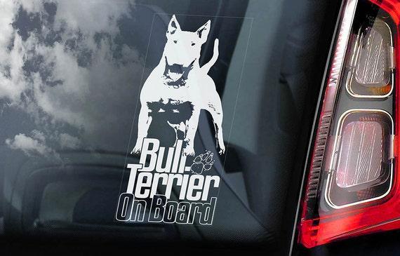 Bull Terrier on Board - Car Window Sticker -  English Bully Dog Sign Decal -V07