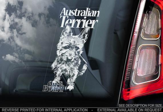 Australian Terrier on Board - Car Window Sticker - Aussie Dog Sign Decal Gift - V01