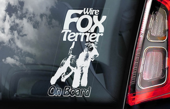 Fox Terrier on Board - Car Window Sticker - Wire Dog Sign Gift Decal - V02