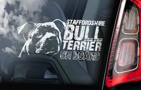 Staffordshire Bull Terrier - Car Window Sticker - Dog on Board Sign Decal Staffie Staffy -V04