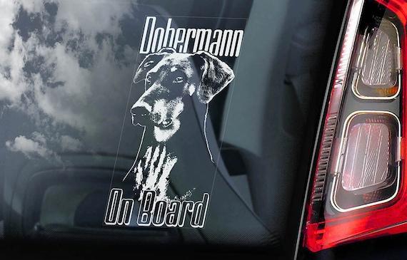 Dobermann on Board - Car Window Sticker - Doberman Pinscher K9 Dog Sign Decal Uncropped -V03