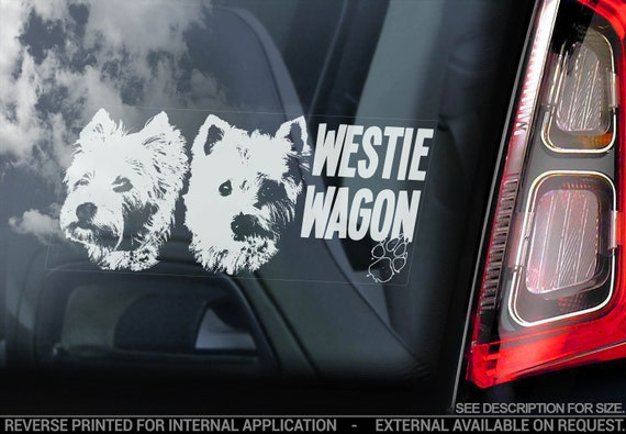Westie Wagon - Car Window Sticker - Dog on Board Sign - Decal West Highland White Terrier - V03