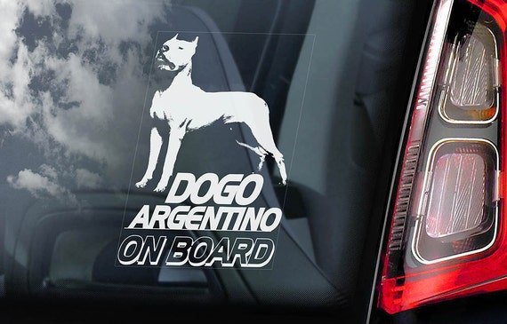 Dogo Argentino On Board Car Window Sticker Argentine Mastiff Sign Gift Decal V01
