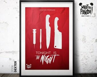 Dexter - Tonight is the night.