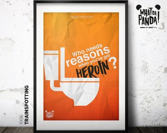 Trainspotting - Who needs reasons when you've got heroin?
