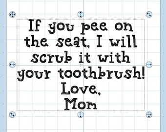 If you pee on the seat SVG
