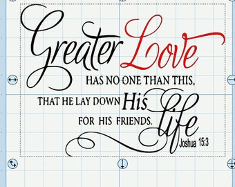 Joshua 15:3 Greater Love has no one than this SVG