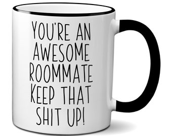Roommate Funny Gifts Mug Appreciation Gift Gag For Birthday Coffee