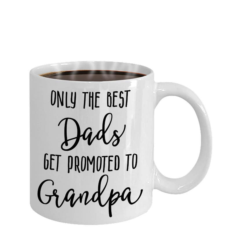5f841214dd8 Only The Best Dads Get Promoted to Grandpa Coffee Mug   Grandfather Gifts,  Grandfather Gift Idea, Grandpa Gifts, Grandfather Announcement