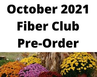 Monthly Fiber Club.  October 2021.  Mystery Spinning Fiber Club.  Pre-Order.