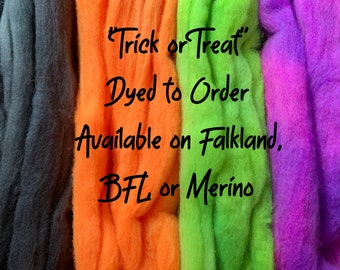 """Dyed-to-Order Spinning Fiber.  """"Trick or Treat"""" Limited Edition.  Hand Dyed Wool Top."""