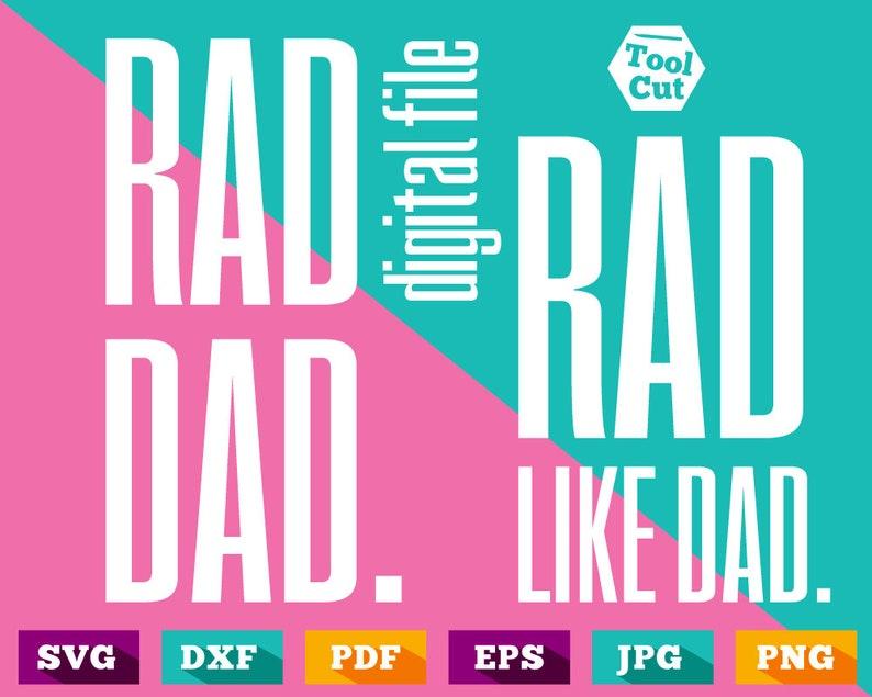 Dad Svg Father S Day Svg Rad Dad Svg Rad Like Dad Svg Etsy