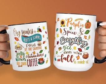 PUMPKIN SPICE Mug, Pumpkin Spice and Everything Nice, Fall Mug, Coffee Cup, Pumpkin Mug, Pumpkin Latte, Sweater Weather Mug, Cuddle Weather
