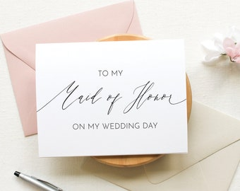 To my Maid of Honor on my Wedding Day, To my Maid of Honor, Wedding Day Cards, Bridal Party Wedding Day, Thank You Card, To My Maid of Honor