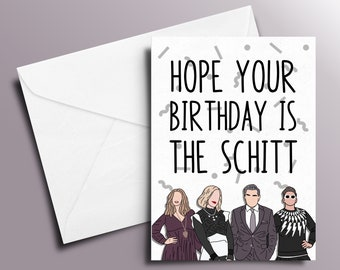 Hope Your Birthday Is The Schitt   Schitt's Creek Birthday Card