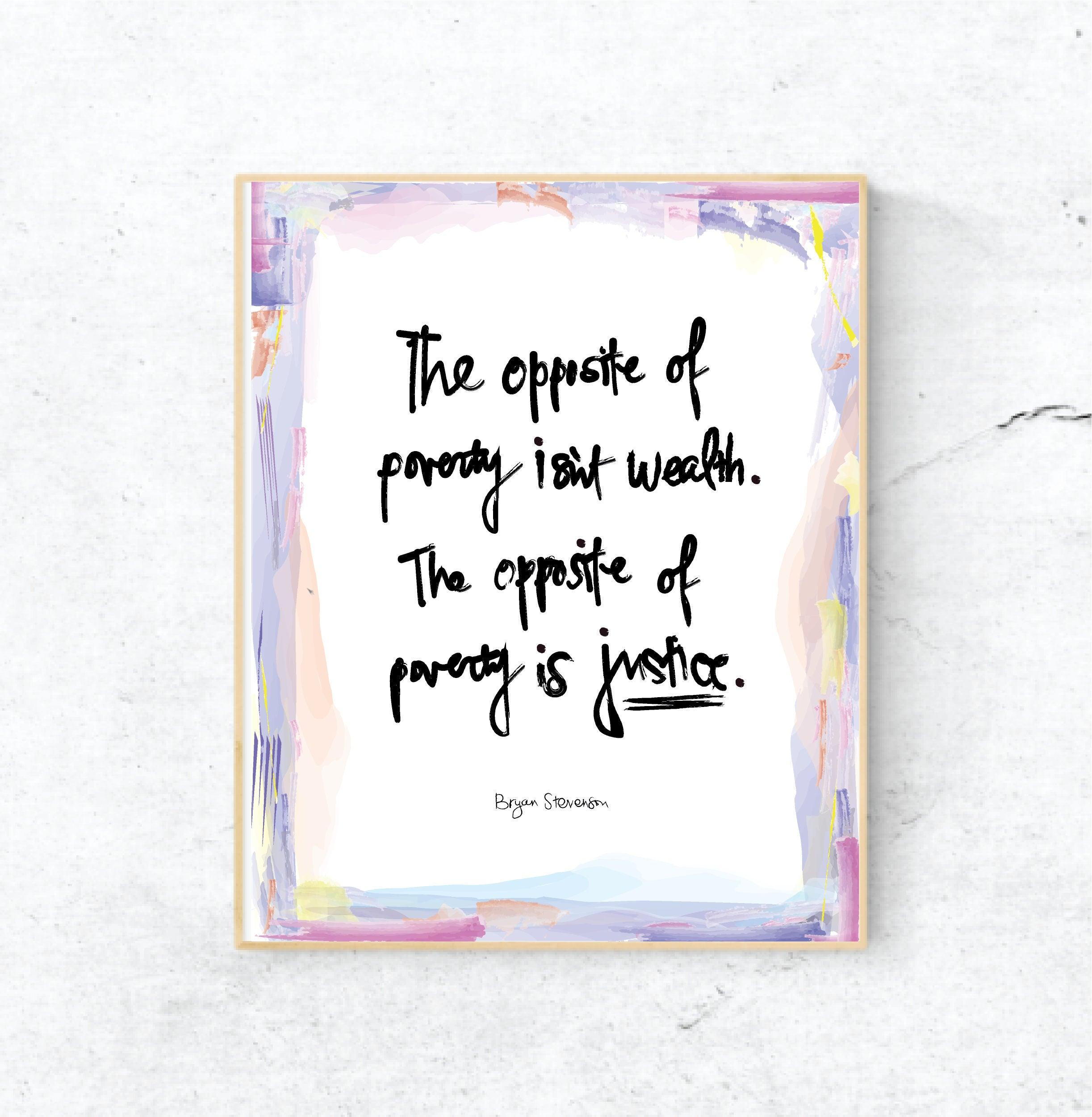 Bryan Stevenson Print Printable Wall Art Justice Quote Etsy