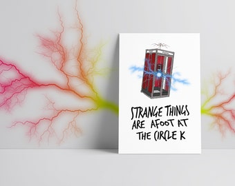 Strange Things Are Afoot Fine Art Print