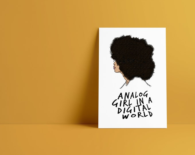 Analog Girl In A Digital World Art Print