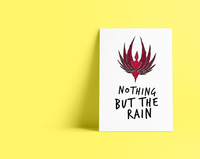 Nothing But the Rain battlestar Galactica SyFy Minimalist Pop Culture Art Print