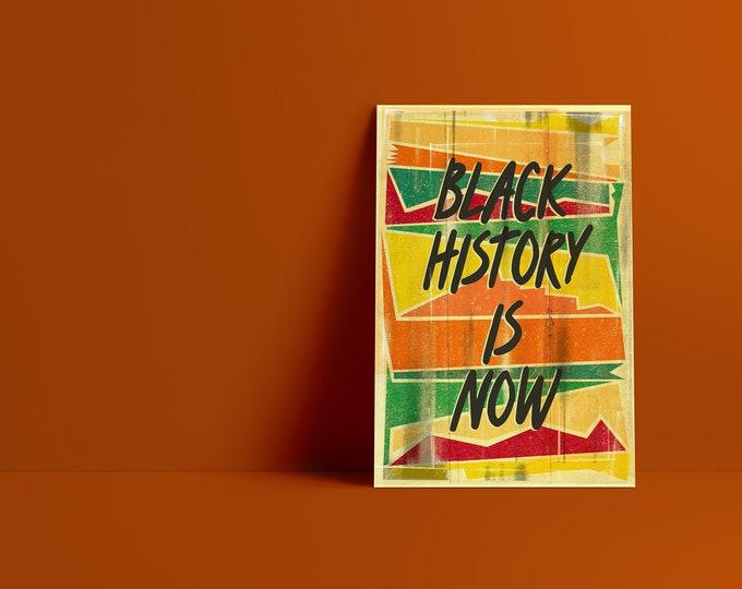 Black History is NOW Art Print