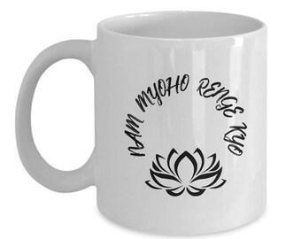 Nam Myoho Renge Kyo Diamoku Lotus Coffee Mug Spiritual Quote