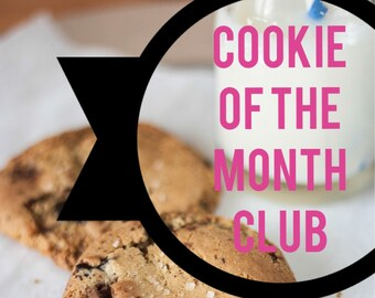 Cookie of the Month Club (6 months)