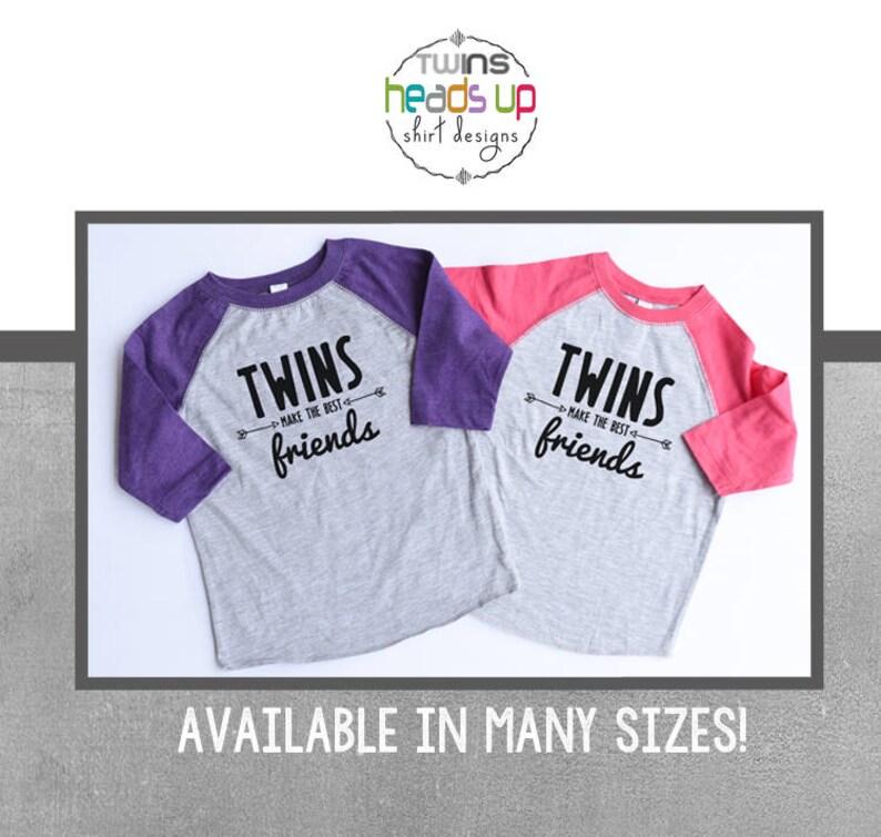 a625e2410 Twin Girl Shirts Twins Make the Best Friends Raglan Shirts | Etsy