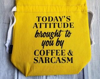 Coffee and Sarcasm bag, Project bag, Knitting Project Bag, Project bag, Drawstring Bag, Funny gift bag, knitting bag, drawstring pouch