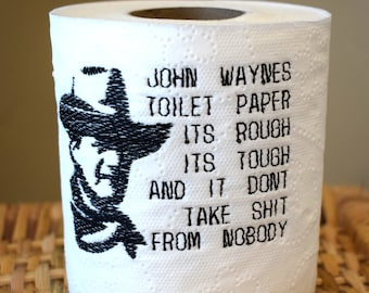 Instant Download: Funny John Wayne Western Toilet Paper Machine Embroidery Design 4x4 + TP Hooping Instructions