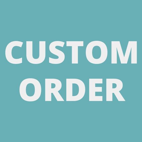 Custom Order For Pam S