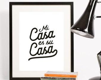Mi Casa Es Su Casa Printable | Digital Download, Inspirational Quote, Wall Art, Sign, Home Decor, Office Decor, Typography, Spanish, Home