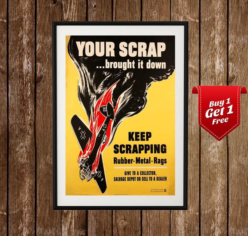 daea1560f6b65c US WW2 Propaganda Poster Your Scrap Brought it Down WW2
