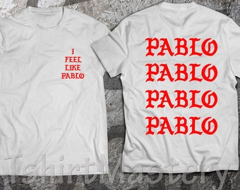 ae5f72f4c I Feel Like Pablo t-shirt
