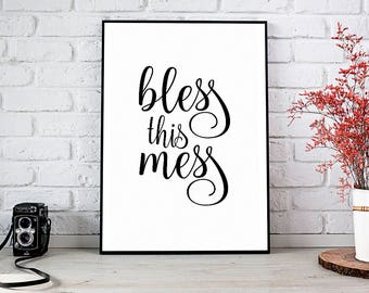 Bless This Mess,Wall Art,Bless This Mess Sign,Home Decor,Printable Wall Art,Digital Download,Wall Decor,Best Selling Items,Quote Print,Print