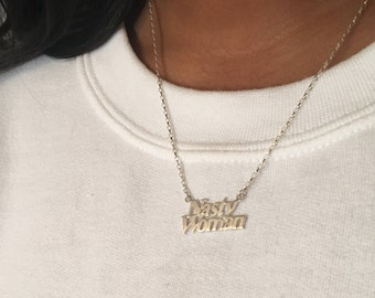 Silver Nasty Woman Necklace Pendant and Chain | Nasty Woman | Hillary Clinton | Not My President | The Resistance | Feminist Jewellery