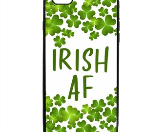 Irish AF Shamrock St Patrick's Day Phone Case Samsung Galaxy S5 S6 S7 S8 S9 Note Edge iPhone 4 4S 5 5S 5C 6 6S 7 7S 8 8S X SE Plus