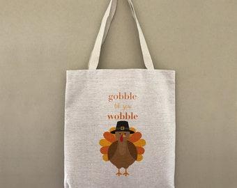 Custom Tote Bag Gobble Til You Wobble Customizable Personalized Gift For Her Gift For Him Fall Thanksgiving Turkey Feast Shopping Bulk