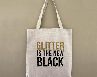 Custom Tote Bag Glitter Is The New Black Customizable Personalized Gift For Her Gift For Him Best Friends Girlfriends Sparkle Shopping Bulk