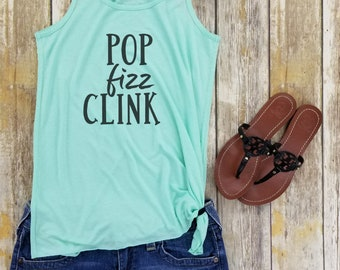 Pop Fizz Clink, Champagne, Brunch, New Years, Bridal Party Tank Top, Champagne Tank Top,Mimosas, Gift, Bachelorette Party Tank Top