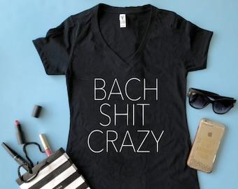 43bd921e3 Bach Shit Crazy Shirt Customizable Bachelorette Party Shirts Bridesmaid  Shirt Bride Shirt Bachelorette Shirt Bach Bash tee